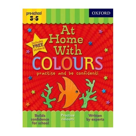 At Home With Colours. Practise and be confident! Pre-school 3-5