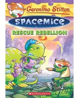 Geronimo Stilton - Rescue Rebellion (Spacemice)