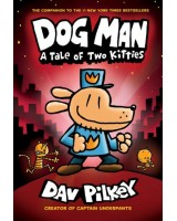 Dog Man. A tale of two Kitties