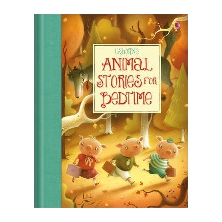 Animal Stories for Bedtime (Usborne)