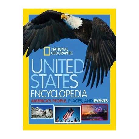 United States Encyclopedia: America's People, Places and Events (National Geographic)