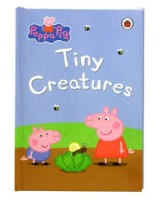 Peppa Pig - Tiny Creatures