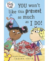 Charlie and Lola: You won´t like this present as much as I do1