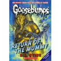 Goosebumps - Return of the Mummy