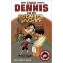 Dennis and the Chamber of Mischief