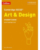 Cambridge IGCSE Art & Design Student's Book