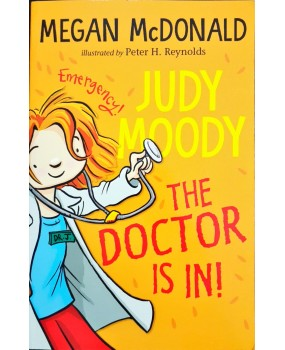 Judy Moody The doctor is in